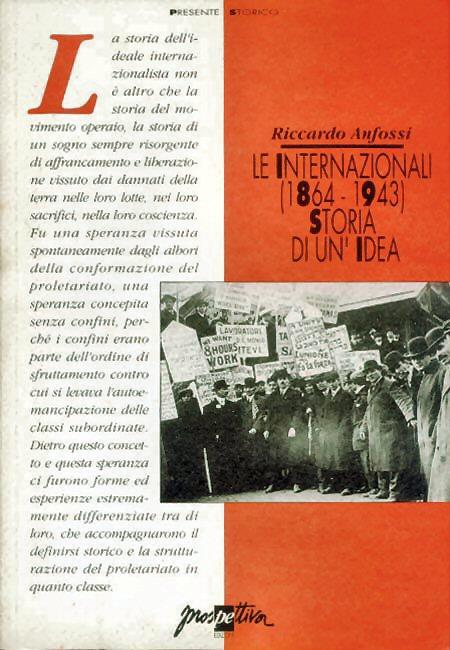 LE INTERNAZIONALI (1864-1943). Storia di un'idea